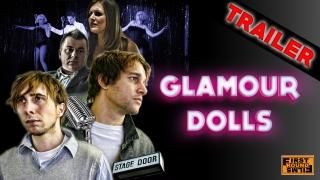Glamour Dolls Trailer