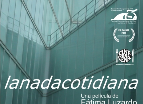 lanadacotidiana (The daily nothingness)   real and ficcion