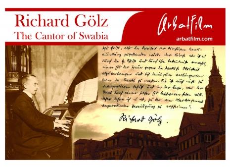 RIchard Gölz -- Der Kantor Schwabens